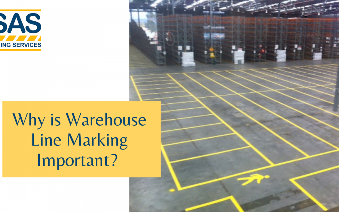 Why is Warehouse Line Marking Important?